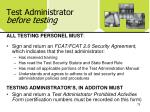 test administrator before testing4