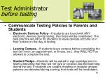 test administrator before testing5