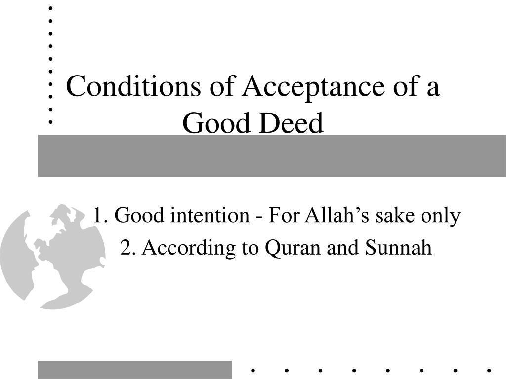 Conditions of Acceptance of a Good Deed