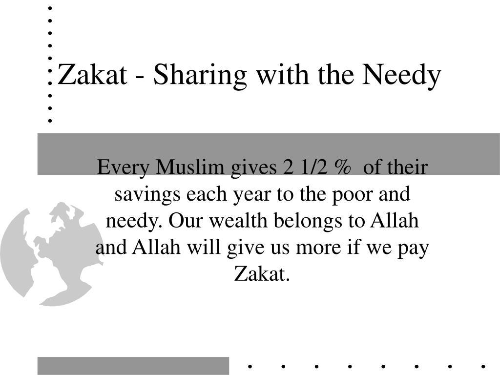 Zakat - Sharing with the Needy