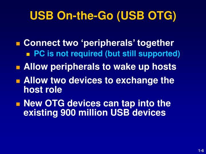 USB On-the-Go (USB OTG)