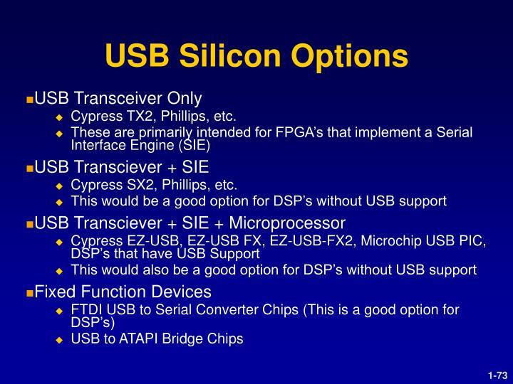USB Silicon Options
