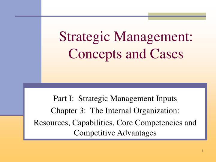 the management of strategy concepts and cases 9th edition Strategic management: concepts and cases: competitiveness and globalization: michael hitt, r duane ireland, robert hoskisson: 9781305502147: books - amazonca.
