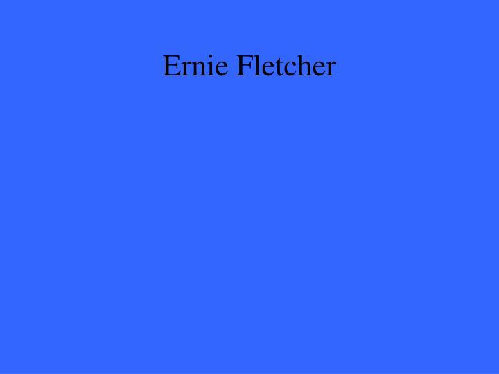 Ernie Fletcher