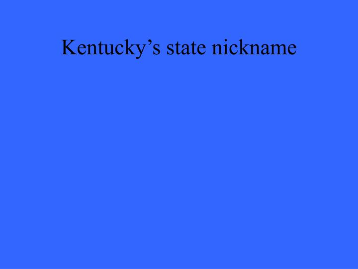 Kentucky's state nickname