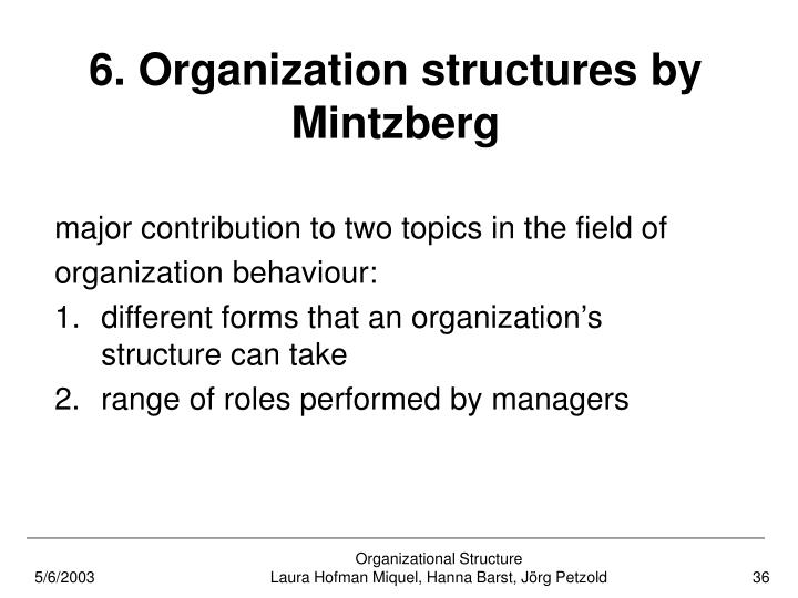 6. Organization structures by Mintzberg