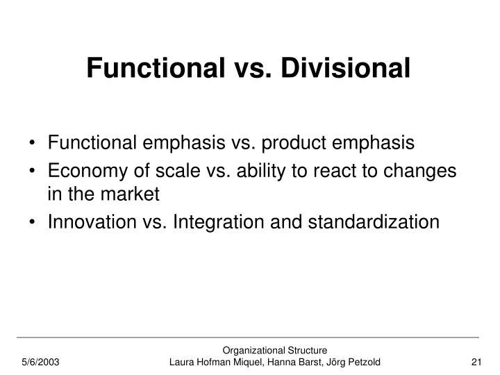 Functional vs. Divisional