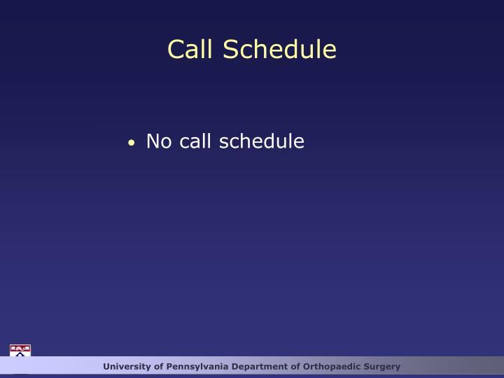 Call Schedule