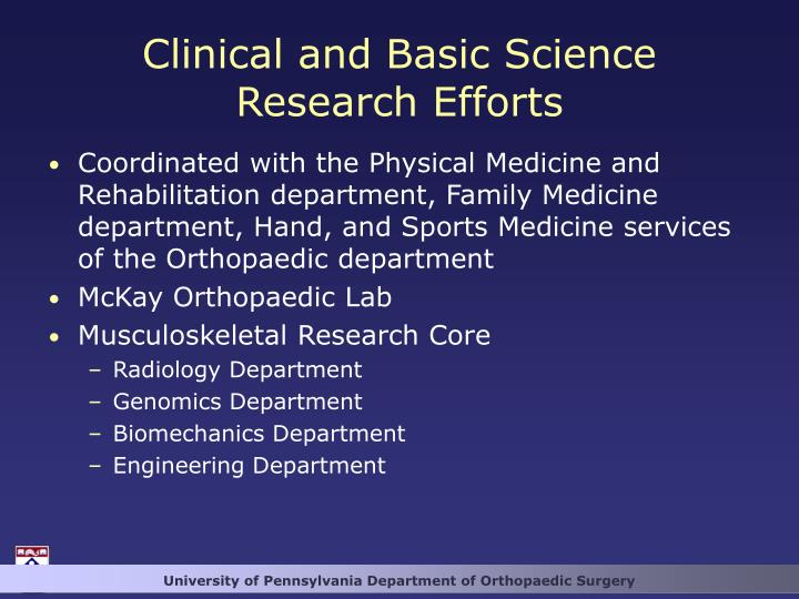 Clinical and Basic Science Research Efforts