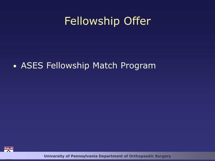 Fellowship Offer