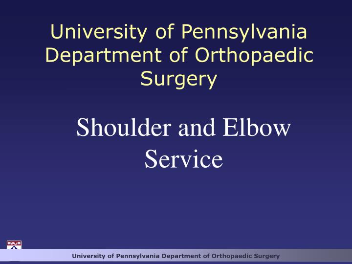 University of pennsylvania department of orthopaedic surgery