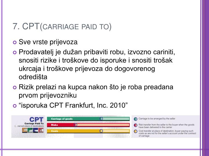 7. CPT(carriage paid to)