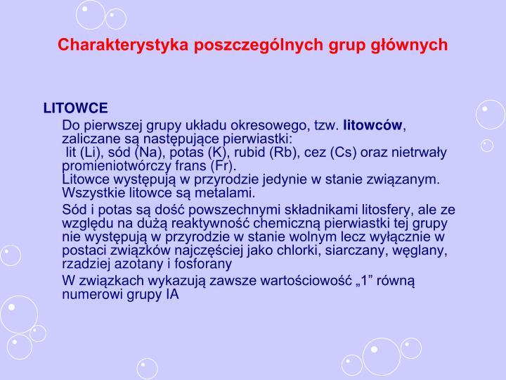 Charakterystyka poszczególnych grup głównych