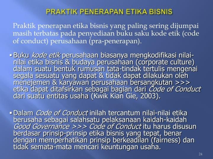 PRAKTIK PENERAPAN ETIKA BISNIS