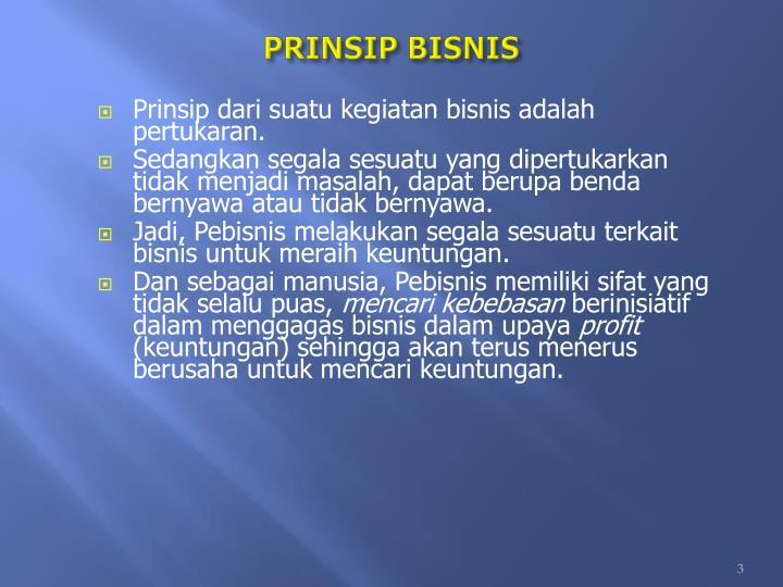 PRINSIP BISNIS