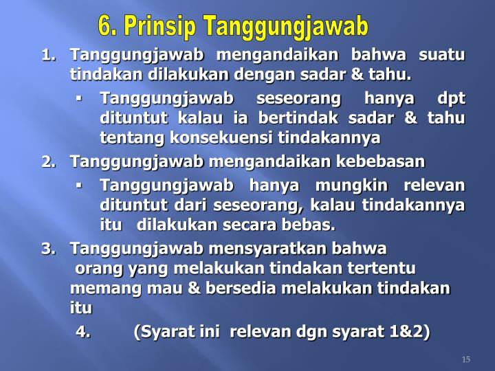 6. Prinsip Tanggungjawab