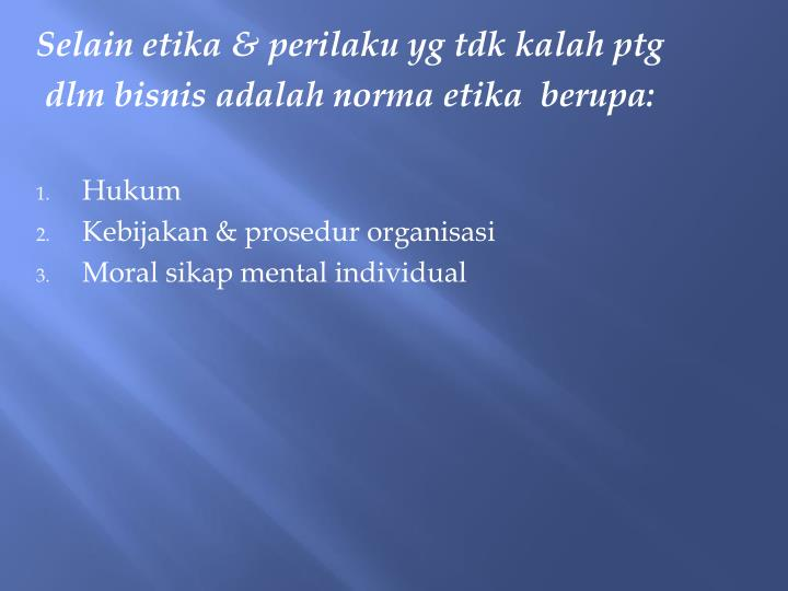 Selain etika & perilaku