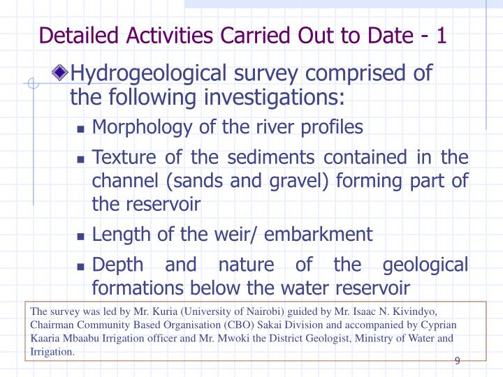 Detailed Activities Carried Out to Date - 1