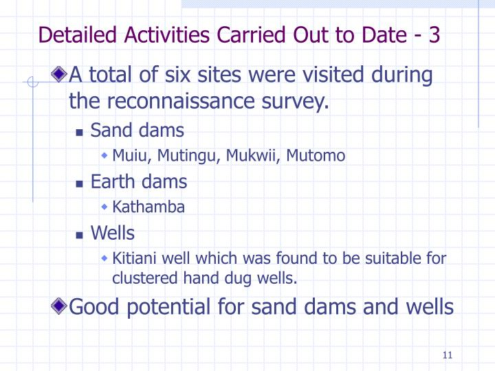 Detailed Activities Carried Out to Date - 3