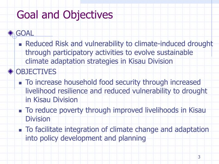 Goal and Objectives