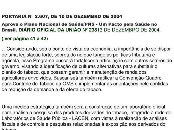 PORTARIA Nº 2.607, DE 10 DE DEZEMBRO DE 2004