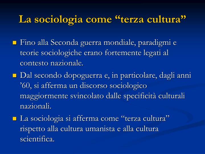 """La sociologia come """"terza cultura"""""""