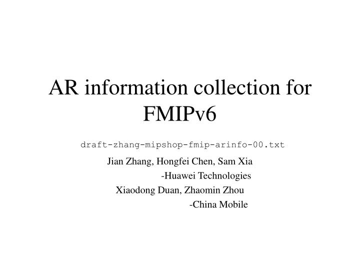 Ar information collection for fmipv6 draft zhang mipshop fmip arinfo 00 txt l.jpg