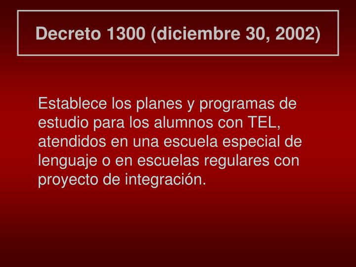Decreto 1300 (diciembre 30, 2002)