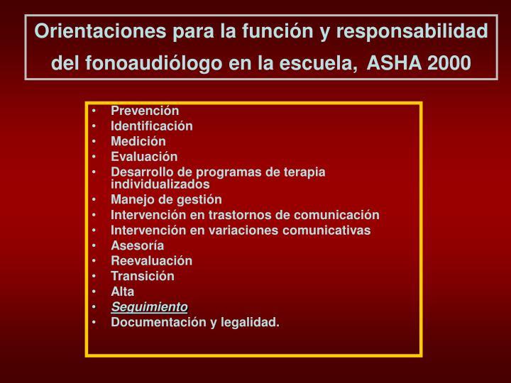 Orientaciones para la función y responsabilidad del fonoaudiólogo en la escuela,