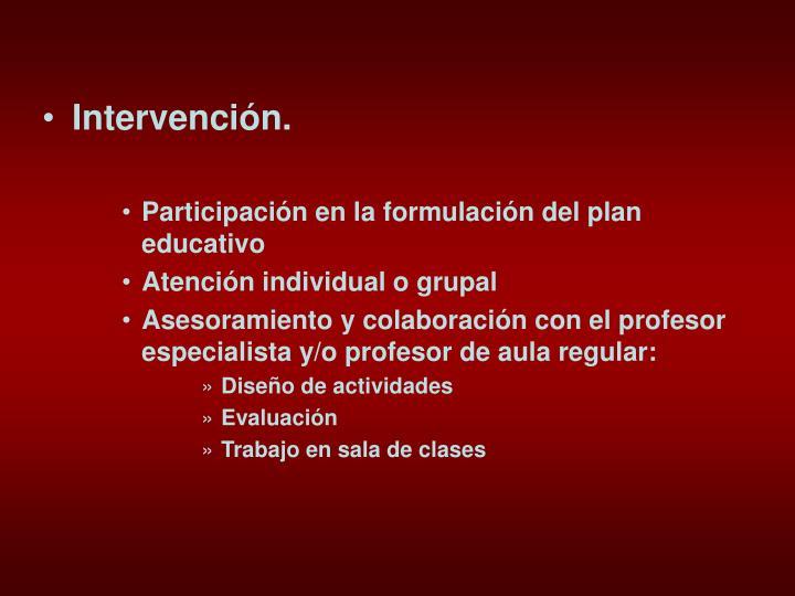 Intervención.