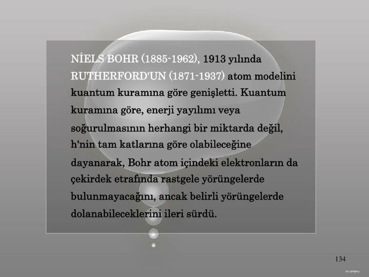 NİELS BOHR (1885-1962),