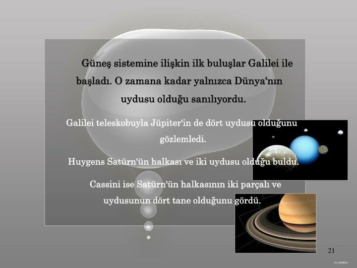 Güneş sistemine ilişkin ilk buluşlar Galilei ile