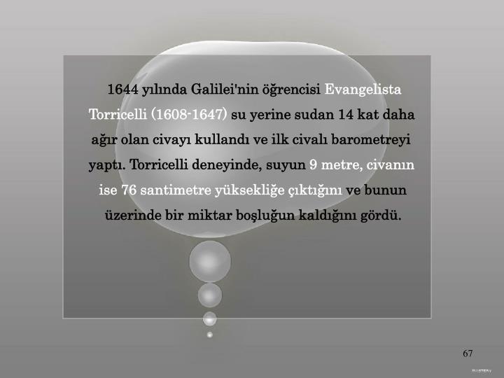 1644 yılında Galilei'nin öğrencisi
