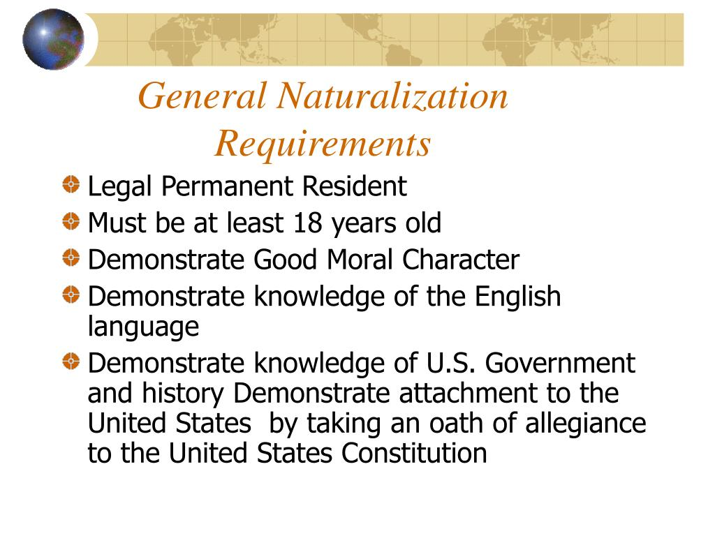 General Naturalization Requirements