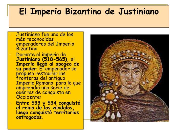 Justiniano fue uno de los más reconocidos emperadores del Imperio Bizantino