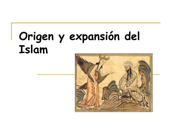 Origen y expansión del Islam
