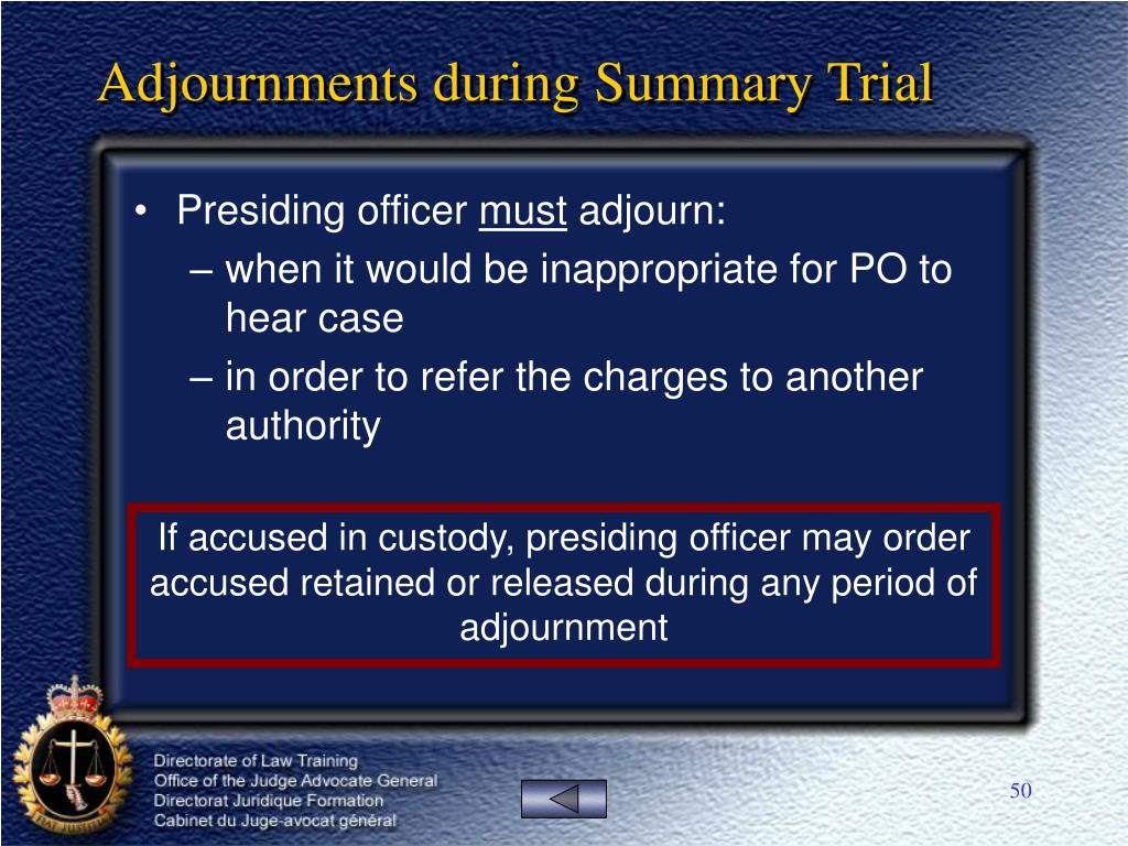 Adjournments during Summary Trial