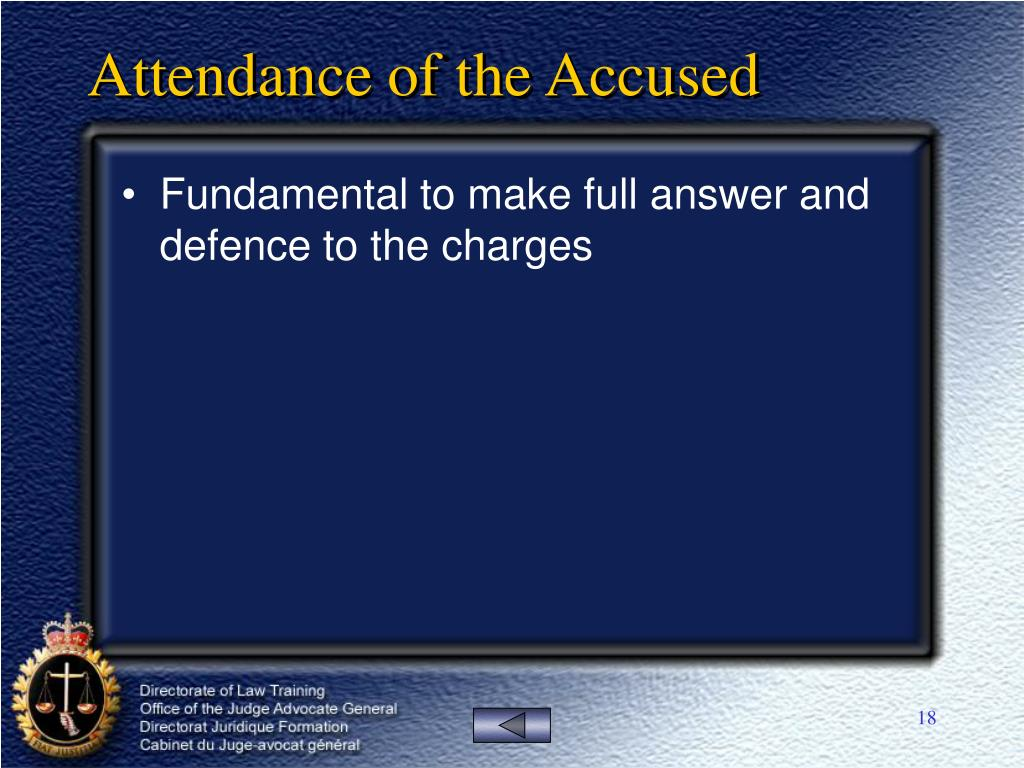 Attendance of the Accused