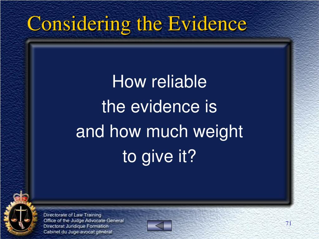 Considering the Evidence