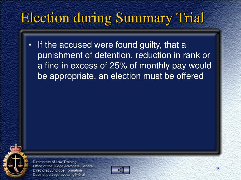 Election during Summary Trial