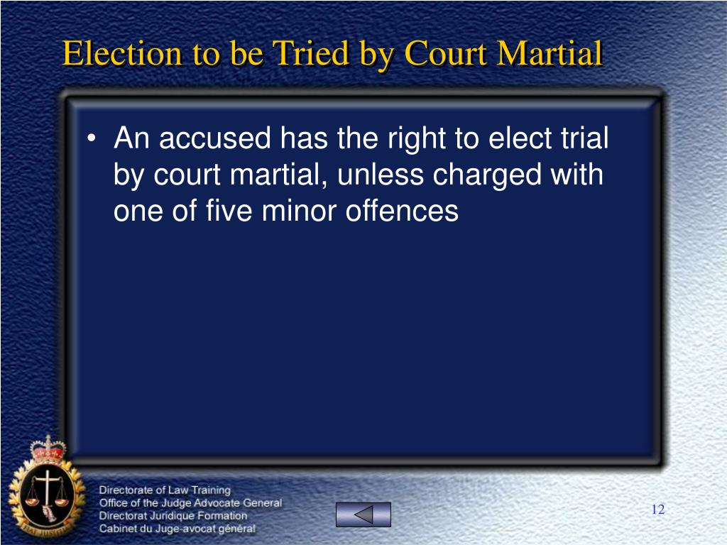 Election to be Tried by Court Martial