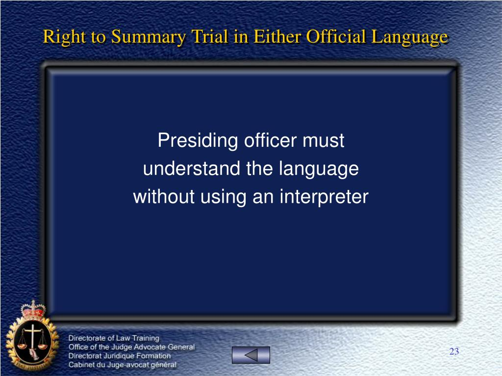 Right to Summary Trial in Either Official Language