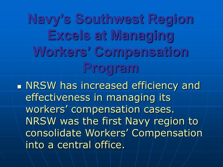 Navy's Southwest Region Excels at Managing Workers' Compensation