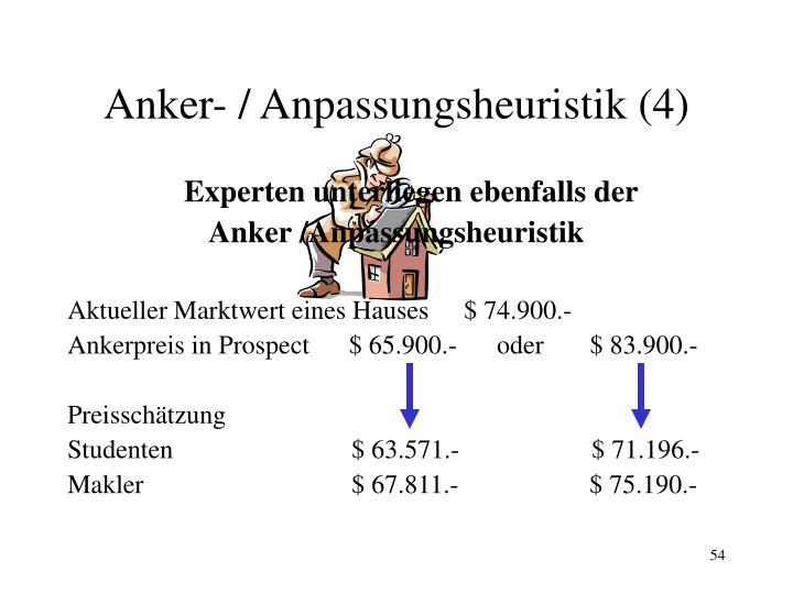Anker- / Anpassungsheuristik (4)