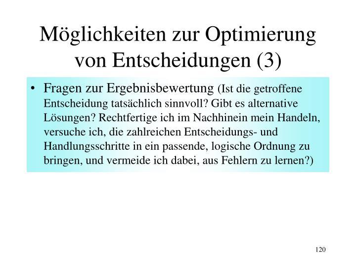 Möglichkeiten zur Optimierung von Entscheidungen (3)
