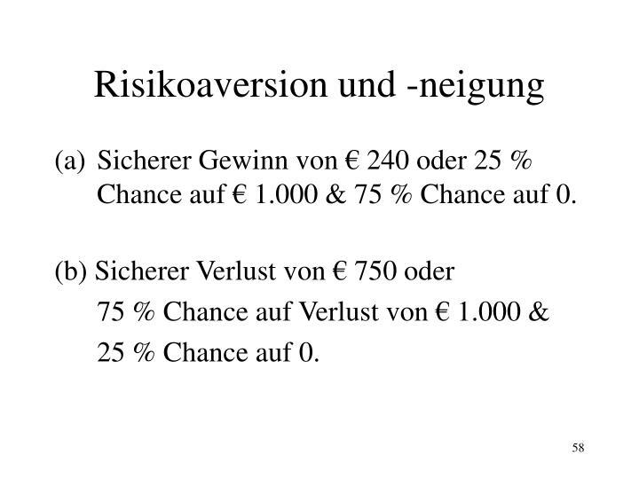 Risikoaversion und -neigung