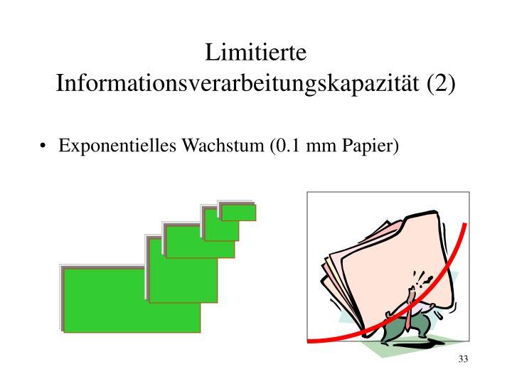 Limitierte Informationsverarbeitungskapazität (2)