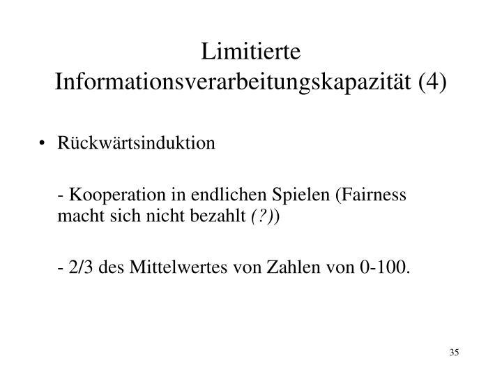 Limitierte Informationsverarbeitungskapazität (4)