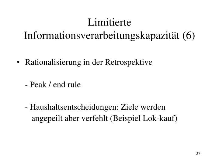 Limitierte Informationsverarbeitungskapazität (6)