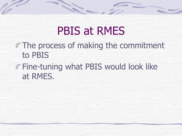 PBIS at RMES